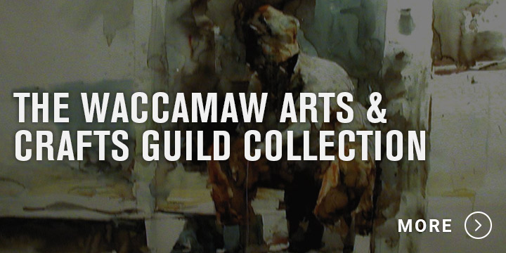 Waccamaw Arts and Crafts Guild Collections